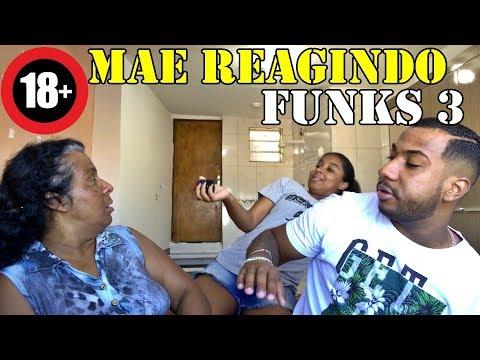 MÃE REAGINDO FUNKS PROIBIDÃO 3 ( PESADONA )