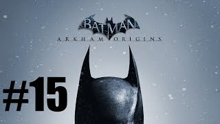 Batman:Arkham Origins Walkthrough Part #15-The Joker