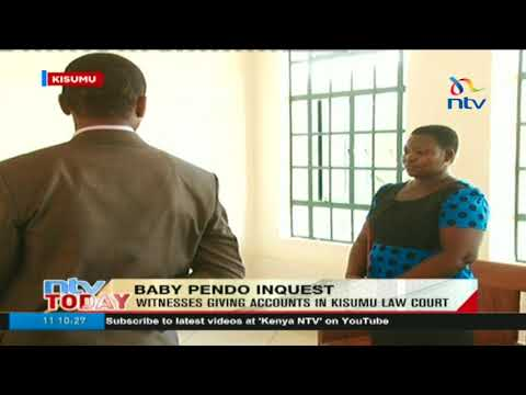 Witnesses give accounts in inquest into Baby Pendo's death