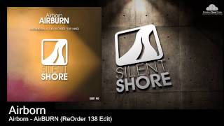 Airborn -- AirBURN (ReOrder 138 Edit) [ASOT651 Tune Of The Week]