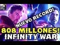 808 MILLONES PARA AVENGERS INFINITY WAR Y NUEVO RECORD ROBADO A STAR WARS THE FORCE AWAKENS TAQUILLA