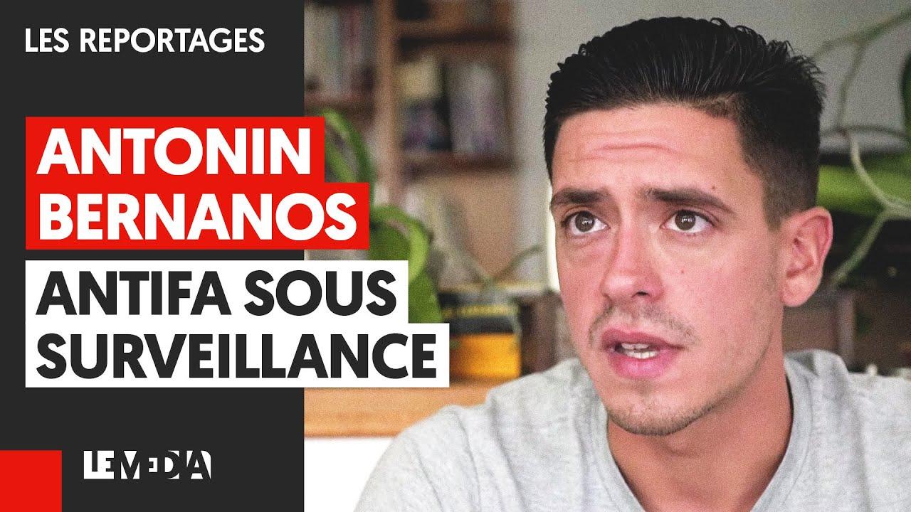 ANTONIN BERNANOS : ANTIFA SOUS SURVEILLANCE