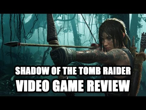 Shadow Of The Tomb Raider Video Game Review Youtube
