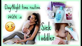 DAY/NIGHT TIME ROUTINE WITH A SICK TODDLER VIDEO | HOME REMEDIES | Single Mom of one baby girl
