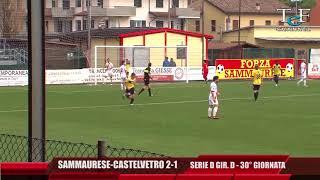 Serie D Girone D Sammaurese-Castelvetro 2-1