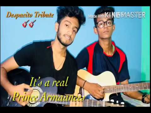 Despacito  luis Fonsi   Guitar Cover   By Armaan &Prince Singh  tribute  