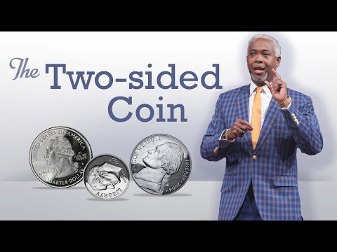 The Two-Sided Coin | Bishop Dale C. Bronner | Word of Faith Family Worship Cathedral
