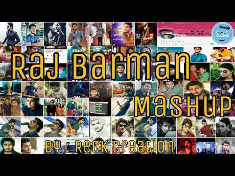 Raj Barman Song Mashup | Bengali Songs |...