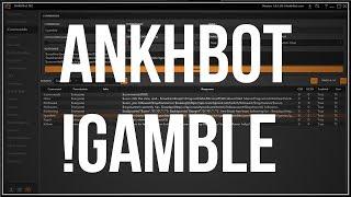 AnkhBot Tutorial: How to add !gamble command! (Woks just like Revlobot!)