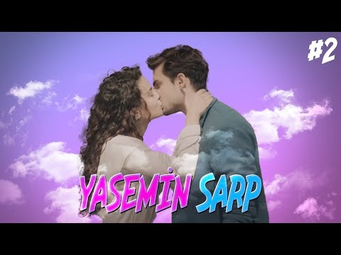 Yasemin Ve Sarp ❤ (Part 2)