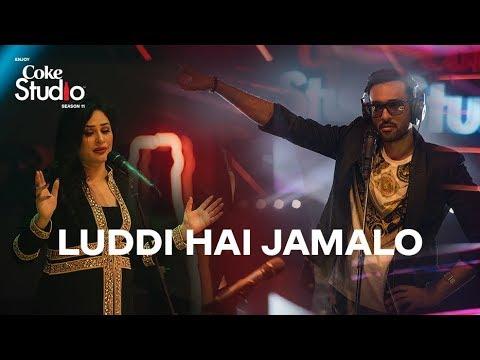 Coke Studio Season 11  Luddi Hai Jamalo  Ali Sethi & Humaira Arshad