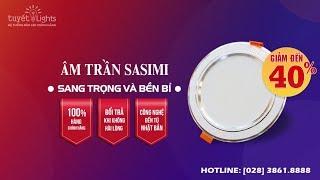 ĐÈN LED ÂM TRẦN 3 CHẾ ĐỘ SASIMI A5
