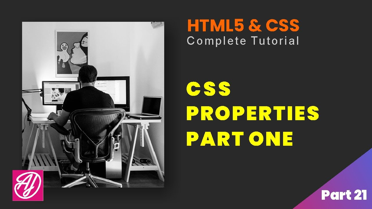 CSS Properties one - HTML and CSS Complete Tutorial Part 21