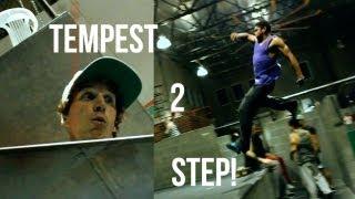 Tempest 2 Step!