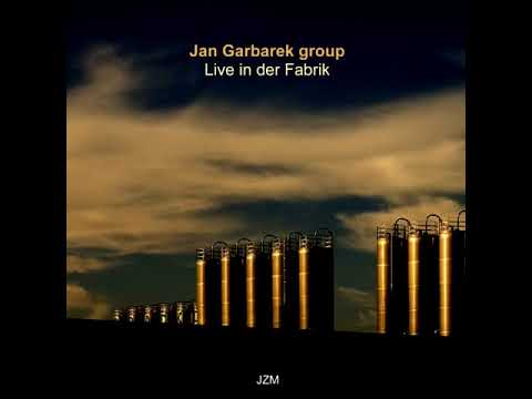 Jan Garbarek Group - Live in der Fabrik (1982 - Album)