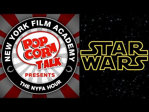 May The Force Be With The New York Film Academy - The NYFA Hour Episode 17