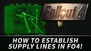 FALLOUT 4 : How to Establish Supply Lines Between Settlements!