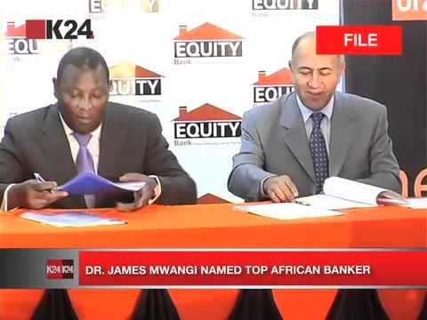 Dr James Mwangi named top African banker