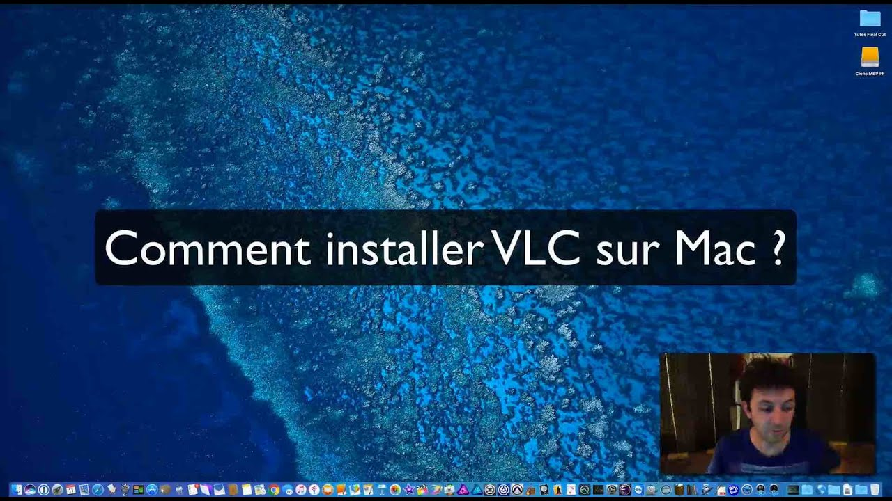 Comment installer VLC sur Mac ?