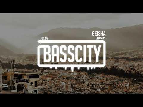 Ghastly - Geisha