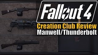 Fallout 4 - Manwell/Thunderbolt (Creation Club Review)