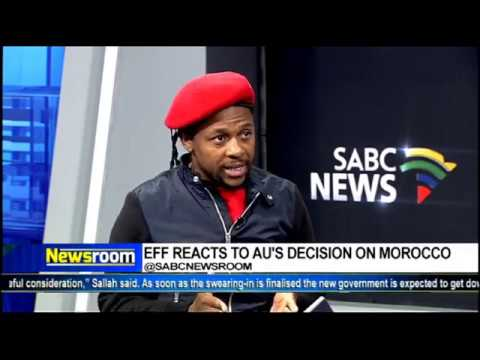 EFF's Ndlozi on Morocco being readmitted into AU