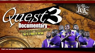 The Israelites: The Quest to Wake Up The 12 Tribes III Documentary