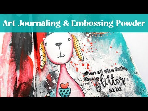 Art Journal Page Tutorial with Embossing Glitter thumbnail