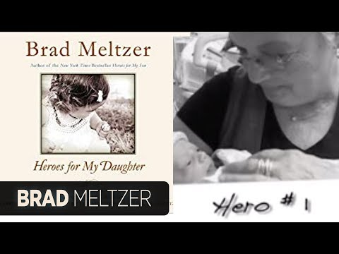 Brad Meltzer: Heroes for My Daughter