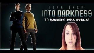 Star trek: En la Oscuridad | 10 razones para ir a verla. Thumbnail