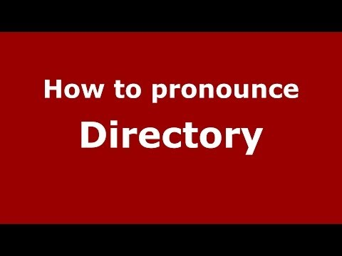 How to pronounce Directory (French/France) - PronounceNames.com