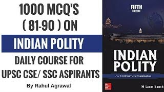 MCQ on Polity for UPSC CSE/ SSC Aspirants By Rahul Agrawal (81-90)