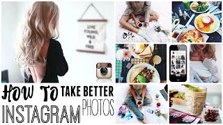 How To Take Better Instagram Photos! | GET INSTA FAMOUS