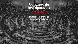 🔴 DIRECTO | Debate de la prórroga del estado de alarma en el Congreso