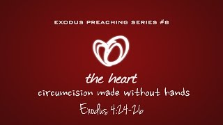 HEART CIRCUMCISION MADE WITHOUT HANDS - Pastor Billy Jung