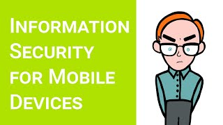 Information Security for smartphones, tablets and mobile devices