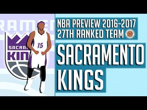 Sacramento Kings   2016-17 NBA Preview (Rank #27)