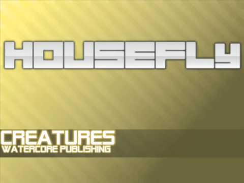 Housefly - Creatures (Original Mix)