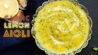 Garlic Lemon Aioli