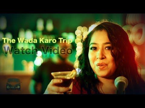 The Wada Karo Trip || OFFICIAL MUSIC VIDEO || RETRO INC.