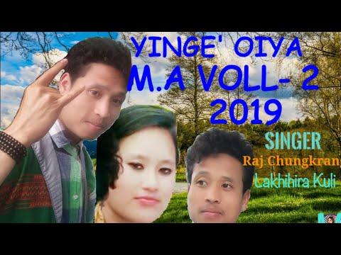 Raj Chungkrang & Lahihira Kuli //YINGE' OIYA. M.A VOLL- 2 Mising Oi:Nitom 2019