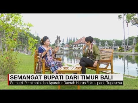 semangat-bupati-dari-timur-bali---insight-indonesia