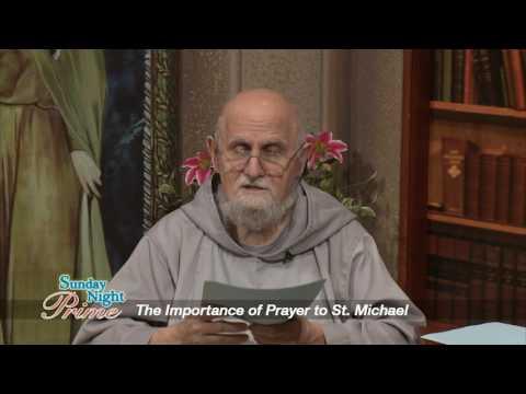 Sunday Night Prime - 2017-01-22 - Prayer To St. Michael The Archangel