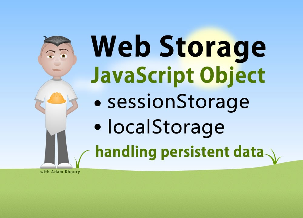 Javascript Storage Interface Sessionstorage Localstorage Tutorial You