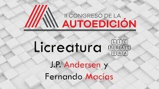 PONENCIA DE J.P. ANDERSEN Y FERNANDO MACÍAS EN EL 2º CONGRESO DE LA AUTOEDICIÓN