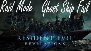 Resident Evil Revelations Raid Mode Ghost Ship Fail (Co-Op)