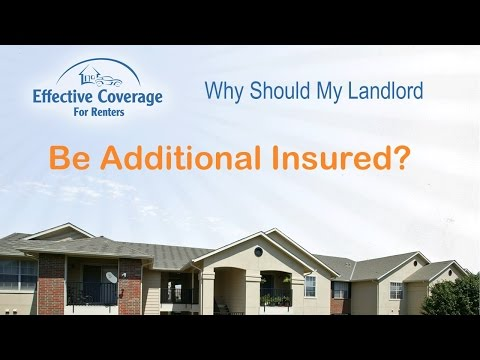 Why Should My Landlord Be Additional Insured On My Renters Insurance?