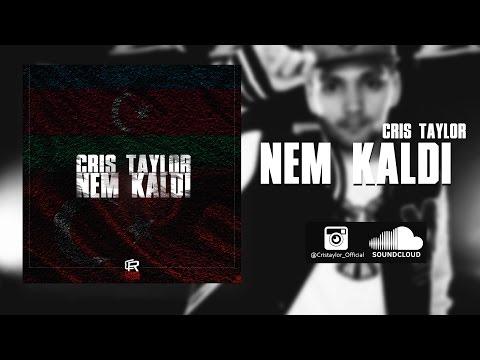 CRIS TAYLOR - Nem Kaldi
