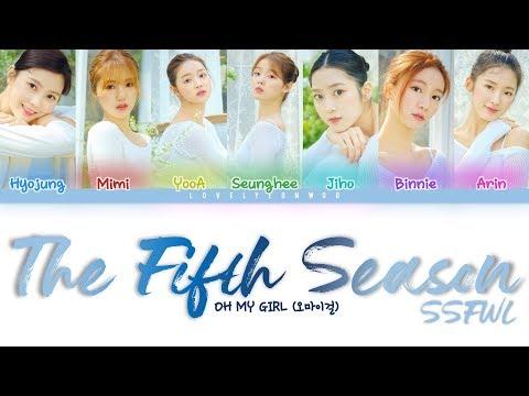 OH MY GIRL (오마이걸) – The Fifth Season (SSFWL) (다섯 번째 계절) Lyrics (Color Coded Han/Rom/Eng)