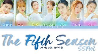 Oh my girl (오마이걸) – the fifth season (ssfwl) (다섯 번째 계절) lyrics (color coded han/rom/eng)
